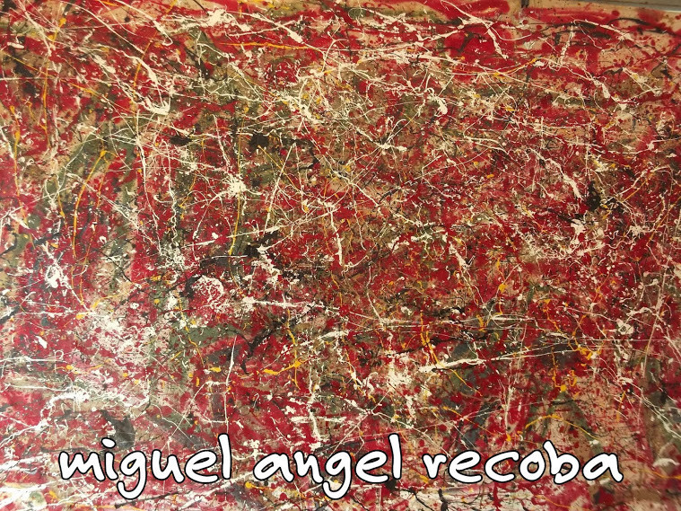 obra de miguel angel recoba  - Miguel Angel Recoba - action painting - miguel angel recoba