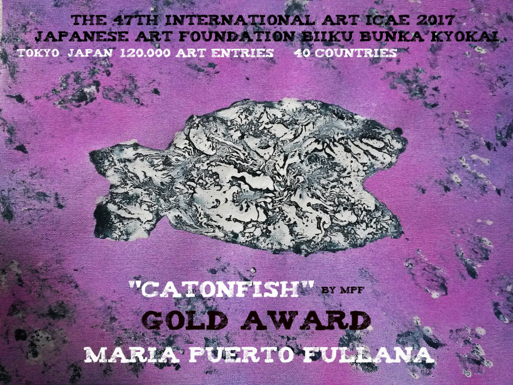 """Catonfish"" by Maria Puerto Fullana  Premiada con Gold Award/Premio Oro en 47th International ICAE Japanese Art Foundation 2017 uno de los más importantes de Ásia,  fue celebrado en Tokyo, Japón y donde se registraron 120.000 obras -  - MPF"